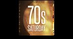 Seventies Saturday