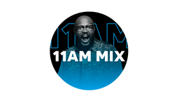 The 11AM Mix